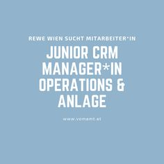 Administrative Tätigkeiten und Datenverwaltung sind Dein Ding? Rewe sucht Junior CRM Manager*IN Operations & Anlage!   #Jobs #Wienjobs #Jobsearch #Jobposting #Jobtips #recruitment #Jobsuche #Karriere #Stellenangebot #Jobangebot #Bewerbung Manager, Marketing, Promotion, Management, Career Education, Innovative Ideas, Mindset, Addiction, Career