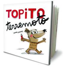 Cubierta libro Topito Terremoto. Anna Llenas. Editorial Beascoa