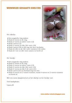 Atelier Valérie: Haak Patronen Crochet Fruit, Crochet Fall, Holiday Crochet, Crochet Flowers, Crochet Earrings Pattern, Crochet Patterns Amigurumi, Lalaloopsy, Scrap Yarn Crochet, Ikebana Flower Arrangement