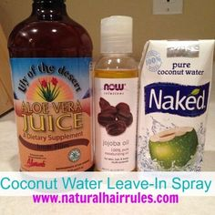 DIY Coconut Water Moisturizing Leave-In Spray - Natural Hair Rules!!! by Samia Dixon