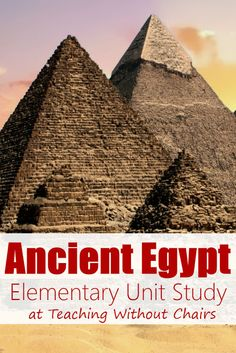 Pyramid Science & STEM (Ancient Egypt Homeschool Unit Study Day 5) | Teaching Without Chairs