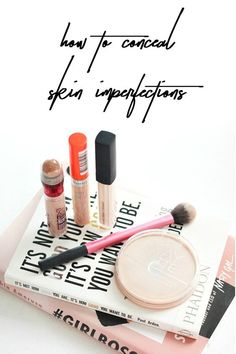 How To Conceal Skin Imperfections — A Girl, Obsessed http://www.agirlobsessedblog.com/blog/2017/5/4/how-to-conceal-skin-imperfections