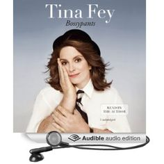"""Tina Fey's """"Bossypants"""" lives up to the hype.  2011's """"Audiobook of the Year"""" is a fast, smart, fun listen.      5 hours, 32 minutes."""