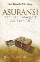 Toko Buku Sang Media : ASURANSI PERSPEKTIF MAQASID ASY-SYARIAH