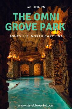 48 Hours well spent at the luxurious Omni Grove Park Inn! #OmniGrovePark #destination #Asheville #NorthCarolina #vacation #trip #48hours #pool #swimming #luxury #stone #cave #spa #styleblueprint Image: Omni Grove Park Inn