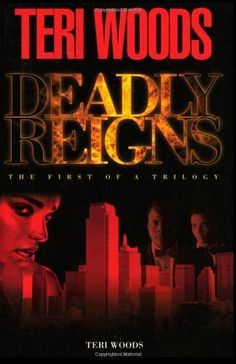Deadly Reigns: The First of a Trilogy by Teri Woods, http://www.amazon.com/dp/1592323154/ref=cm_sw_r_pi_dp_v2Cfqb1FD8Z64