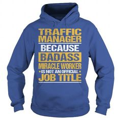 Awesome Tee For Traffic Manager T Shirts, Hoodies. Get it now ==► https://www.sunfrog.com/LifeStyle/Awesome-Tee-For-Traffic-Manager-copy-Royal-Blue-Hoodie.html?41382 $39