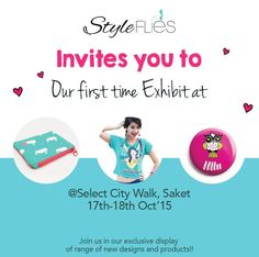 StyleFlies invites you to our 1st ever exhibition!