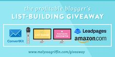 The Profitable Blogger's List-Building Giveaway! Have you entered? Giveaway ends 7/11/16. http://www.melyssagriffin.com/giveaways/list-building-giveaway/?lucky=5998
