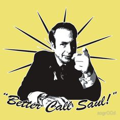 Legal problems??? Better call Saul!!!