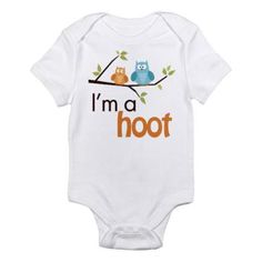 I am A Hoot baby onesie.