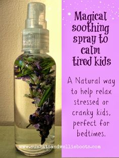Sun Hats & Wellie Boots: Magical Soothing Spray to Calm Cranky Kids