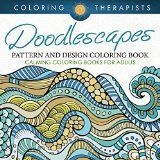 Free Kindle Book -   Doodlescapes: Pattern And Design Coloring Book - Calming Coloring Books For Adults (Doodle Designs and Art Book Series)