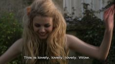 Skins - Cassie being out of it and saying 'wow' like all the time