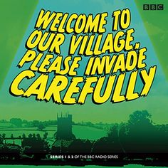 Welcome to our Village Please Invade Carefully: Series 1 & 2 Hattie Morahan, Bbc Worldwide, Peter Davison, Full Cast, Alien Invasion, Alien Races, Bbc Radio, Free Time, The Locals
