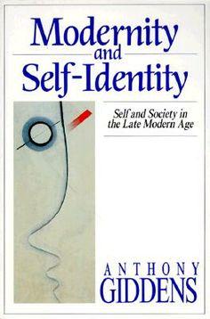 """Modernity and Self-Identity"" by Anthony Giddens."