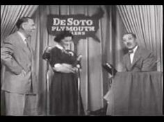 Groucho Marx 1951 'You Bet Your Life'.  Loved this show.  Groucho was great.