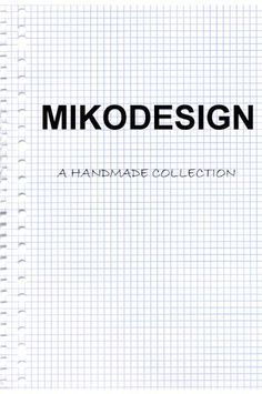 mikodesign collection
