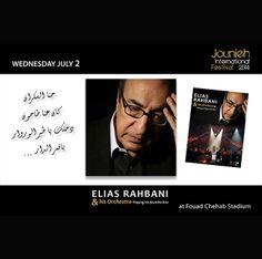 Wednesday July 2: #Elias #Rahbani & his #Orchestra Playing his #favorite #hits  (#Fouad #Chehab #Stadium)  www.jouniehinternationalfestival.com
