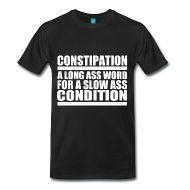 T-Shirts ~ Men's Premium T-Shirt ~ Constipation Funny T-Shirt   Poop Gifts