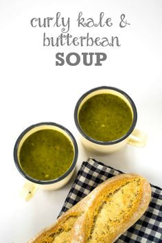 Curly Kale & Butter Bean Soup - a velvety smooth Veganuary soup recipe packed with protein from the Butter Beans and nutrients from 'superfood' curly kale. Vegan and vegetarian. Kale Recipes, Vegan Recipes Easy, Soup Recipes, Vegetarian Recipes, Yummy Recipes, Butter Bean Soup, Butter Beans, Easy Vegan Soup, Vegan Soups