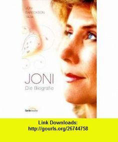 Joni (9783865915689) Joni Eareckson Tada , ISBN-10: 386591568X  , ISBN-13: 978-3865915689 ,  , tutorials , pdf , ebook , torrent , downloads , rapidshare , filesonic , hotfile , megaupload , fileserve