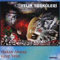 Hakan Akmaz & Grup Yelin –  Yelin Türküleri  2014  Albümünü İndir