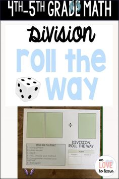 4th Grade Division Roll the Way Math Activity Partner or station activity for students to practice the different ways to divide: long division, area model, and Big 7.  There are three different game boards that allow for student differentiation.  Click here to see it in my TPT store!<br> Long Division Activities, Teaching Long Division, Division Games, Fun Math, Math Games, Math Activities, Common Core Education, Math Concepts, Homeschool Math