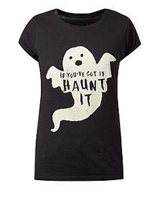Black (Black) Black If You've Got It Haunt It Print T-Shirt    329178301   New Look