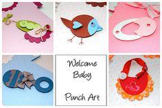 Welcome Baby - punch art tutorials!