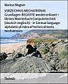 eBooks > Wissenschaft & Technik > Technik >  VERZEICHNIS MECHATRONIK: Grundlagen-BEGRIFFE   VERZEICHNIS MECHATRONIK: Grundlagen-BEGRIFFE werden erklaert + kleines Woerterbuch Computertechnik (deutsch-englisch) - in German language: alphabetical index of technical terms mechatronics        Markus Wagner    eBook Informati