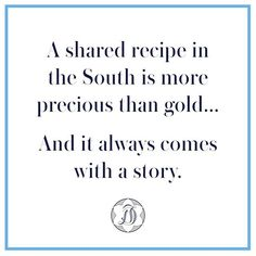 Draper James Southernisms ~ can't share my potato soup, spaghetti sauce or my grandparents' bbq sauce recipes tho. Southern Belle Secrets, Southern Ladies, Southern Pride, Southern Sayings, Southern Comfort, Simply Southern, Southern Charm, Southern Living, Southern Style