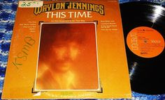 Waylon Jennings~This Time~Willie Nelson/Reggie Young/Ralph Mooney/Jessi Colter