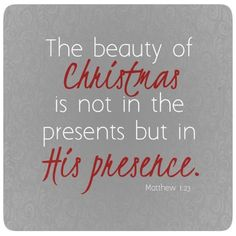 Not In the Presents, but In His Presence - Inspirations