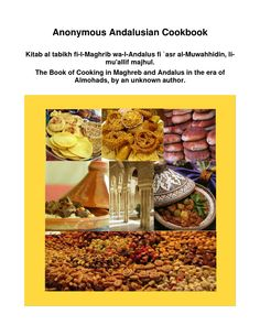 An Anonymous Andalusian Cookbook of the 13th Century