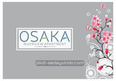 Osaka Riverview Apartment PIK2 Sedayu Indo City #osakariverview #apartemenpik2