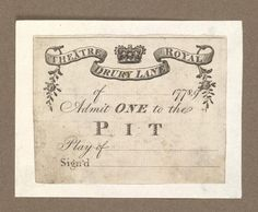 1778-1779  ca.  Ticket of Drury Lane Theatre. London, UK.  Admit One to Pit.  ox.ac.uk        suzilove.com