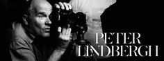 Peter Lindbergh is a photographer born on November 1944 in Lezno, Poland. He grew up in North Rhine-Westphalia in Germany, and moved to Berlin when he was He enrolled at the School of Art Berlin-Weissensee and developed a passion for Vincent van G Peter Lindbergh, Nadja Auermann, Guy Bourdin, Vogue Uk, Vogue Paris, Helmut Newton, Christy Turlington, Richard Avedon, Linda Evangelista