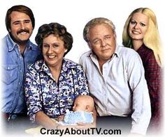 All In The Family~My mom wouldn't let me watch this show, so I would sneak around to watch it sometimes...lol