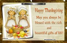 Bountiful Gifts Of Life picture Thanksgiving Pictures For Facebook, Thanksgiving Graphics, Friends Thanksgiving, Thanksgiving Blessings, Thanksgiving Greetings, Thanksgiving Feast, Happy May, Gratitude Quotes, Life Pictures
