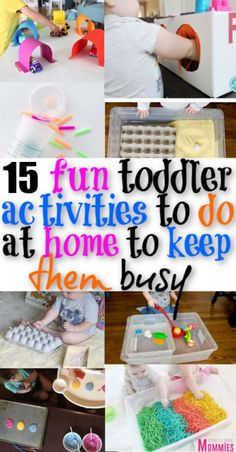 Easy and fun toddler activities to keep them entertained and busy at home! New fun ideas for toddlers!