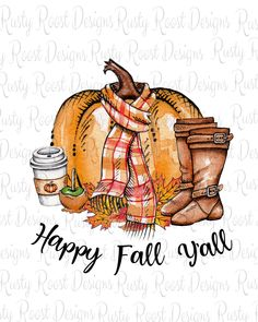 Happy fall Y'all png,fall sublimation designs downloads,Fall design,sublimation graphics,pumpkin design,printable design,boots and flannel
