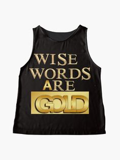"""""""Wise Words are #Gold """" #Ärmelloses Top von Herogoal 