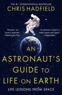 An Astronaut's Guide to Life on Earth av Chris Hadfield (Heftet)