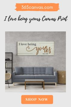 "Don't overthink what to get your significant other for your anniversary this year. When they receive this ""I Love Being Yours"" canvas, they'll be over the moon! You can even customize it with the year when your journey began! #anniversary#anniversaryideas#decor#couple#canvas"