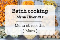 Batch cooking Hiver #12 – Semaine du 11 au 15 mars 2019 | Cuisine Addict Batch Cooking, Cooking Recipes, Healthy Recipes, No Cook Meals, Kids Meals, Food Inspiration, Meal Prep, Lunch Box, Food And Drink