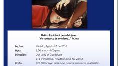 """Retiro Espiritual para mujeres: """"Yo tampoco te condeno"""" en la Parroquia de Nuestra Señora de Guadalupe-Newton Grove. Made with Flipagram - https://flipagram.com/f/uTjXAl9enV"""