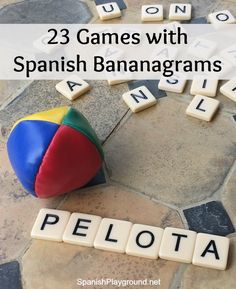 children practice letter and syllable sounds with these games using spanish bananagrams spanish games for