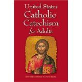 United States Catholic Catechism for Adults (Paperback)By US Conference of Catholic Bishops