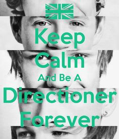 Keep Calm And Be A Directioner Forever